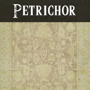 Petrichor Collection