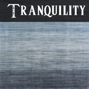 Tranquility Collection